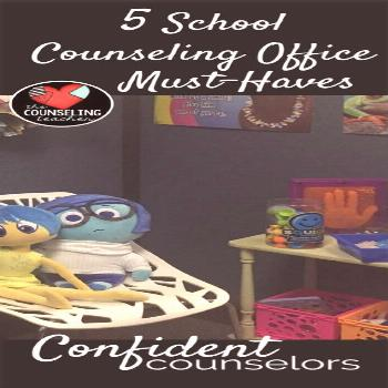5 School Counseling Office Must Haves - Confident Counselors