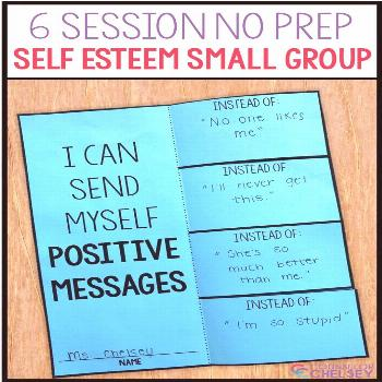 6 Session Self Esteem Small Group {NO PREP!} — CounselorChelsey This 6 session no prep self estee