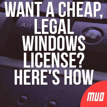 How to Get Windows 10 for Free or Cheap Want a Cheap, LEGAL Windows License? Here's How... ---  A n