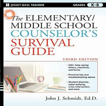 The Elementary / Middle School Counselor's Survival Guide,