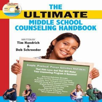 The Ultimate Middle School Counseling Handbook & CD