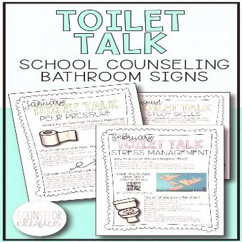 Toilet Talk- High School Counseling Bathroom Signs Toilet Talk is a set of bathroom newsletter sign