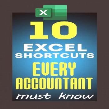 Top 10 Excel Keyboard Shortcuts for Accountants Excel and accountants are two interconnected entiti