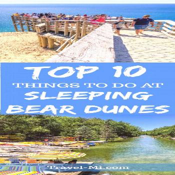 Top 10 Things to Do at Sleeping Bear Dunes Our Top 10 Things to do at Sleeping Bear Dunes in Michig