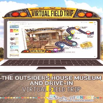 Virtual Field Trip, The Outsiders House Museum and Drive-In, Distance Learning The Outsiders House