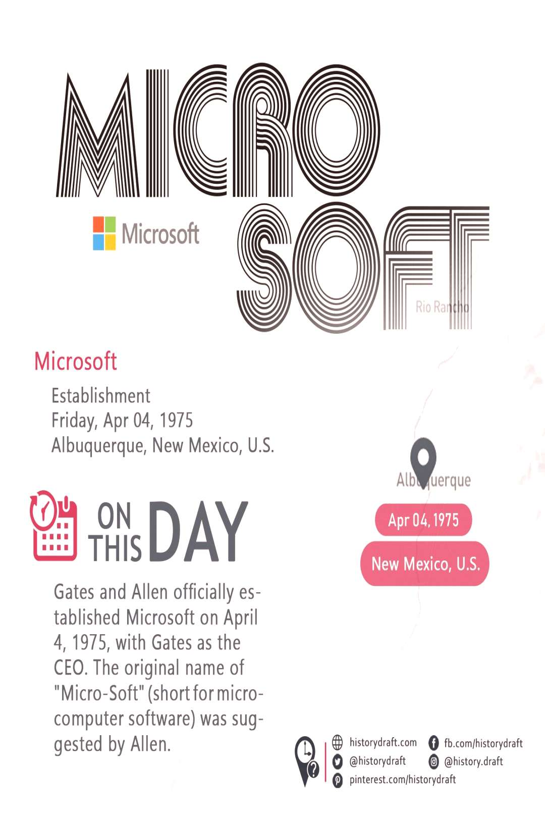 On this day in 1975, Bill Gates and Allen officially established Microsoft originally named Micro-S
